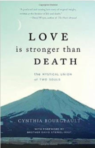 Book: Love is Stronger Than Death by Cynthia Bourgeault