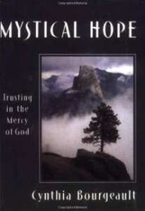 Book: Mystical Hope by Cynthia Bourgeault
