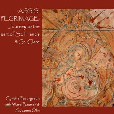 Assisi-Pilgrimage-Rev-Dr-Cynthia-Bourgeault-CD