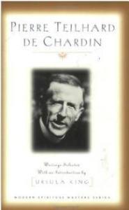 Pierre Teilhard de Chardin by Ursula King